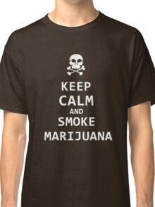 keep calm and smoke marijuana Classic T-Shirt