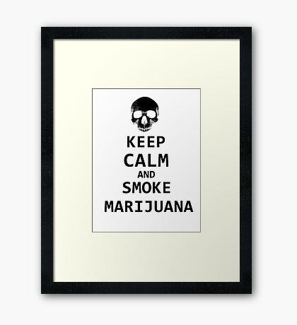keep calm and smoke marijuana Framed Print