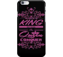 Conquer  iPhone Case/Skin