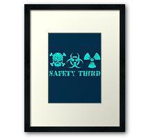safety third Framed Print