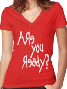 Are You Ready? (White text) Women's Fitted V-Neck T-Shirt
