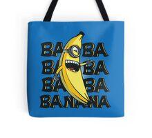 ba ba bananas Tote Bag