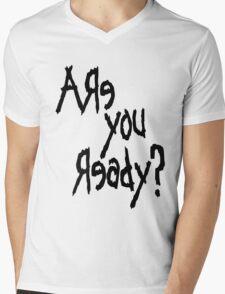 Are You Ready? (Black text) Mens V-Neck T-Shirt