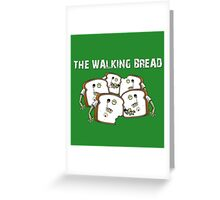 The Walking Bread Greeting Card