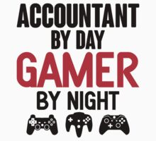 Accountant by Day Gamer by Night by designbymike