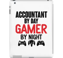 Accountant by Day Gamer by Night iPad Case/Skin