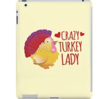 Crazy Turkey lady iPad Case/Skin