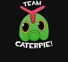 Team Caterpie! Unisex T-Shirt
