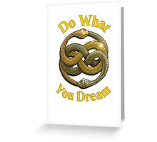 Do What You Dream Greeting Card