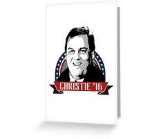 Chris Christie '16 Greeting Card