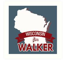 Wisconsin for Walker Art Print