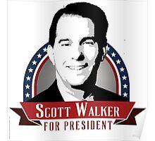 Scott Walker for President Poster
