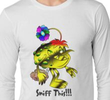 Sniff This Long Sleeve T-Shirt