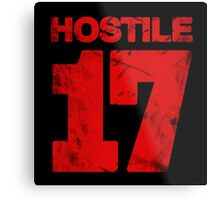 Hostile 17 Metal Print