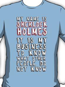 My name is Sherlock Holmes T-Shirt