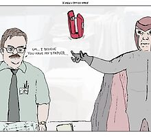 X-Men + Office Space by altanimus