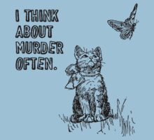 I think about murder often by shirtual