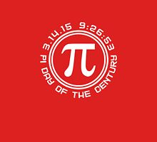 Pi Day of the Century 3.14.15 9:26:53 Unisex T-Shirt