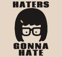 Tina Belcher, Haters Gonna Hate t-shirt by Iva Ivanova