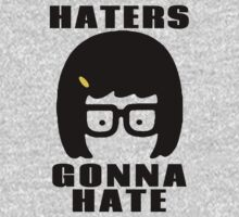 Tina Belcher, Haters Gonna Hate t-shirt Kids Clothes