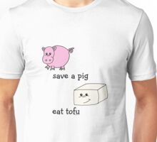 Save a Pig Eat tofu Unisex T-Shirt