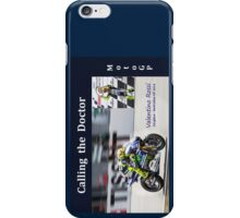 Valentino Rossi the Doctor phone case iPhone Case/Skin