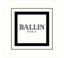 BALLIN - Balmain Parody, (Black on White) Art Print