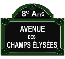 Champs Elysees Road Sign Replica Design by movieshirtguy