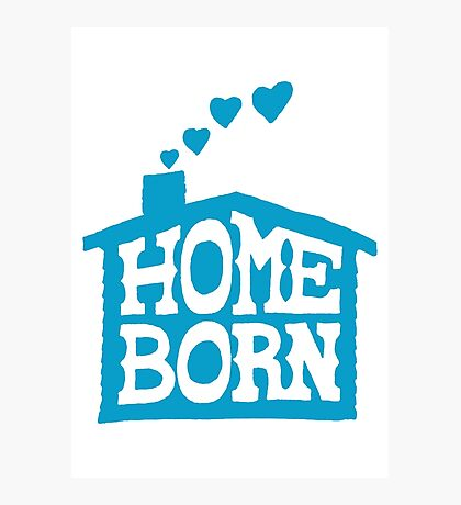 Home Born - Blue Photographic Print