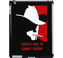 Coolest way to commit suicide iPad Case/Skin