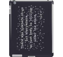 Under the stars. Kerouac iPad Case/Skin