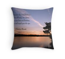 Love came down at Christmas . . . Throw Pillow