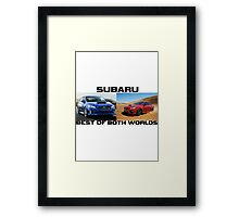 Subaru are the Best of Both Worlds Framed Print