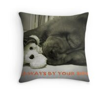 Always By Your Side Throw Pillow