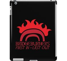 BRIDGEBURNERS BRIDGE BURNERS (new) fan art FIRST IN LAST OUT medieval iPad Case/Skin