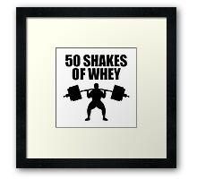 50 Shakes of Whey Framed Print