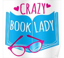 Crazy Book Lady with a pair of glasses and a book in blue Poster