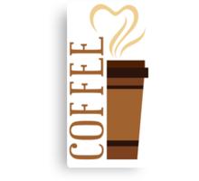 Coffee! I love coffee! Canvas Print