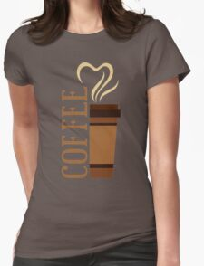 Coffee! I love coffee! Womens Fitted T-Shirt