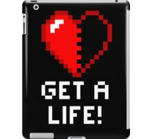 Get a Life! - Black Edition iPad Case/Skin