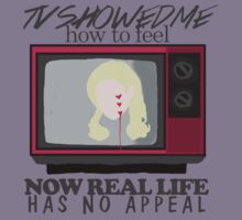 """TV showed me how to feel, now real life has no appeal"" - Marina and the Diamonds by frnknsteinn"