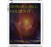 Howard Hill: Golden H e-book cover iPad Case/Skin