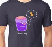 Follow your dreams (1) Unisex T-Shirt
