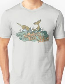 Narwhals Rock My World! T-Shirt