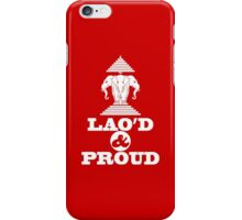 LAO'D & PROUD iPhone Case/Skin