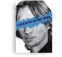 Once Upon a Time - I Believe in Mr Gold Canvas Print
