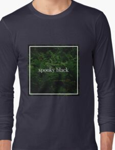 Spooky Black Long Sleeve T-Shirt