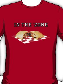 In the 'zone. T-Shirt