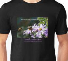 Show Me Your Garden Unisex T-Shirt