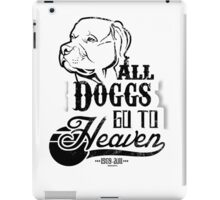 All Doggs Go To Heaven iPad Case/Skin